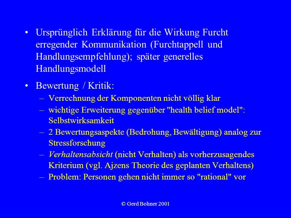 Ursprünglich Erklärung für die Wirkung Furcht erregender Kommunikation (Furchtappell und Handlungsempfehlung); später generelles Handlungsmodell