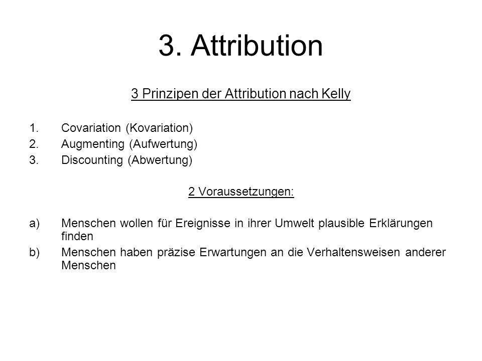 3 Prinzipen der Attribution nach Kelly