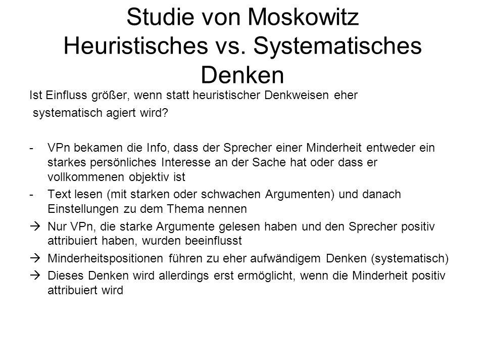 Studie von Moskowitz Heuristisches vs. Systematisches Denken
