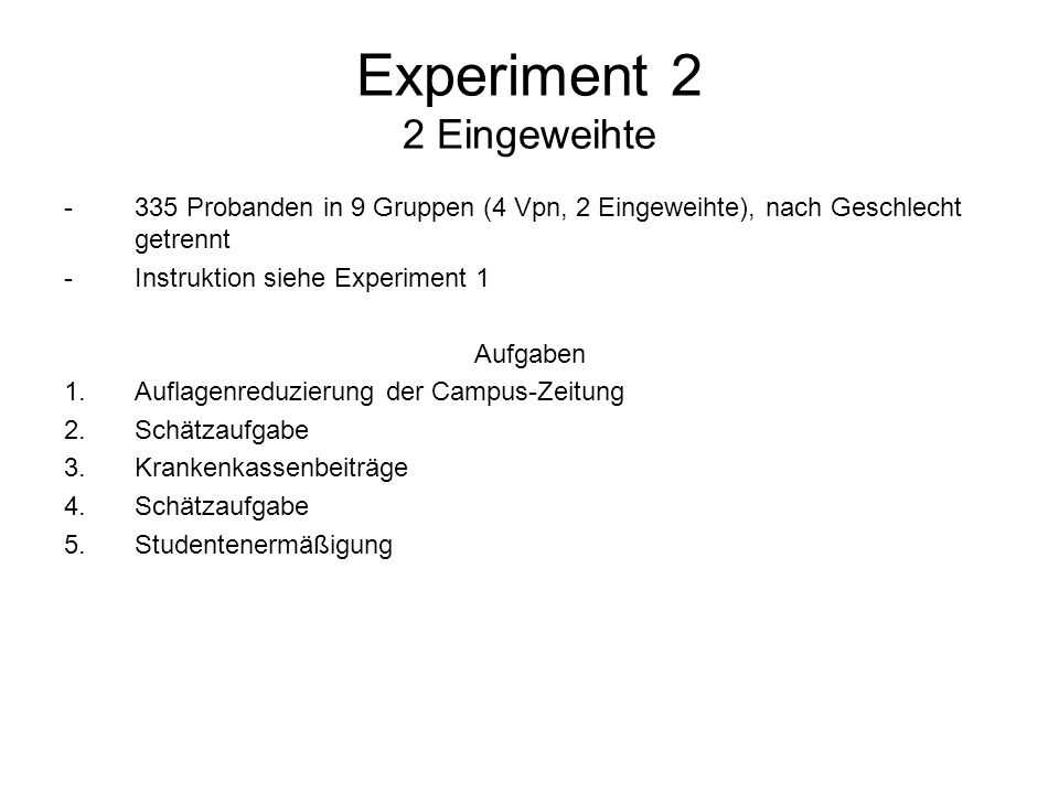 Experiment 2 2 Eingeweihte
