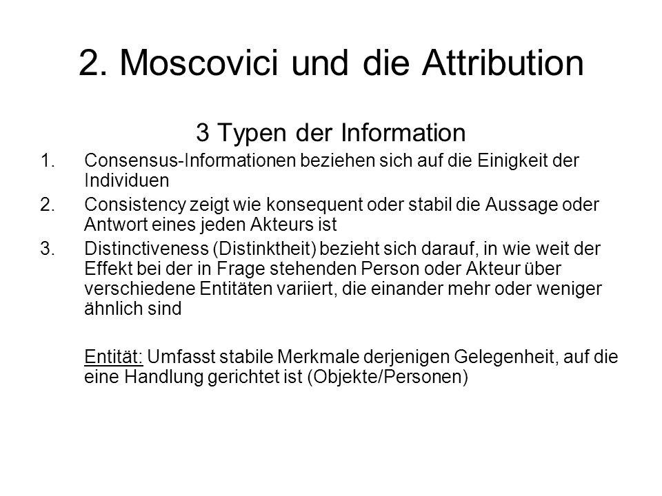 2. Moscovici und die Attribution