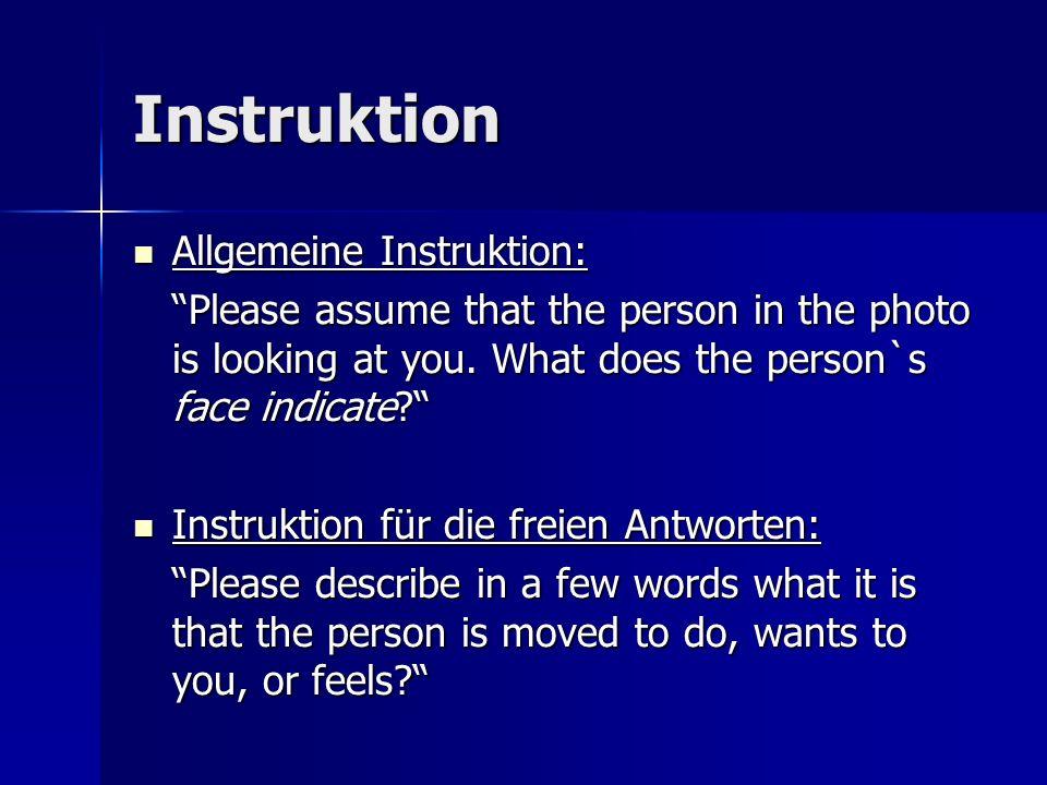 Instruktion Allgemeine Instruktion: