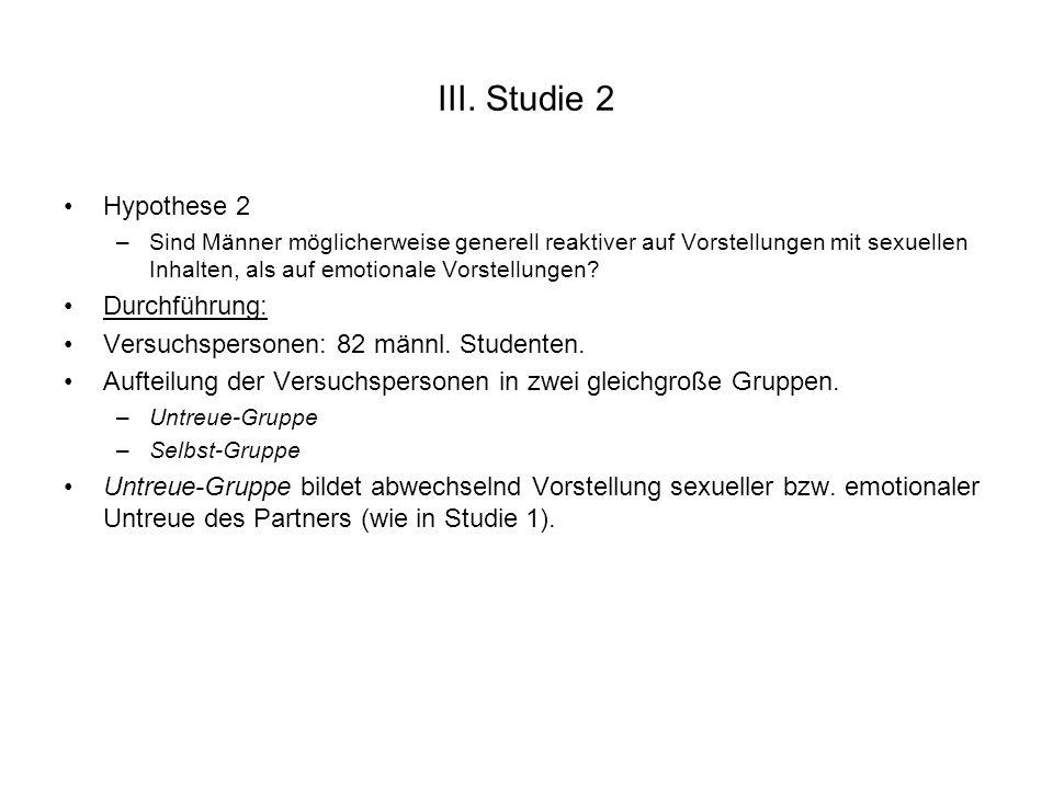 III. Studie 2 Hypothese 2 Durchführung: