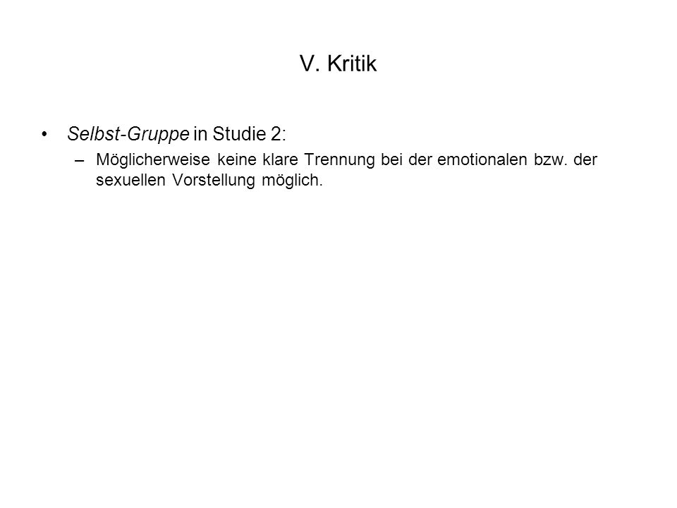 V. Kritik Selbst-Gruppe in Studie 2: