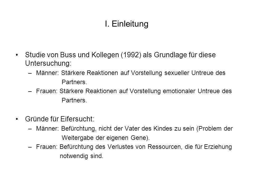 I. Einleitung Studie von Buss und Kollegen (1992) als Grundlage für diese Untersuchung: