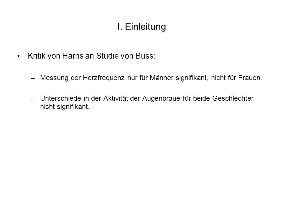 I. Einleitung Kritik von Harris an Studie von Buss: