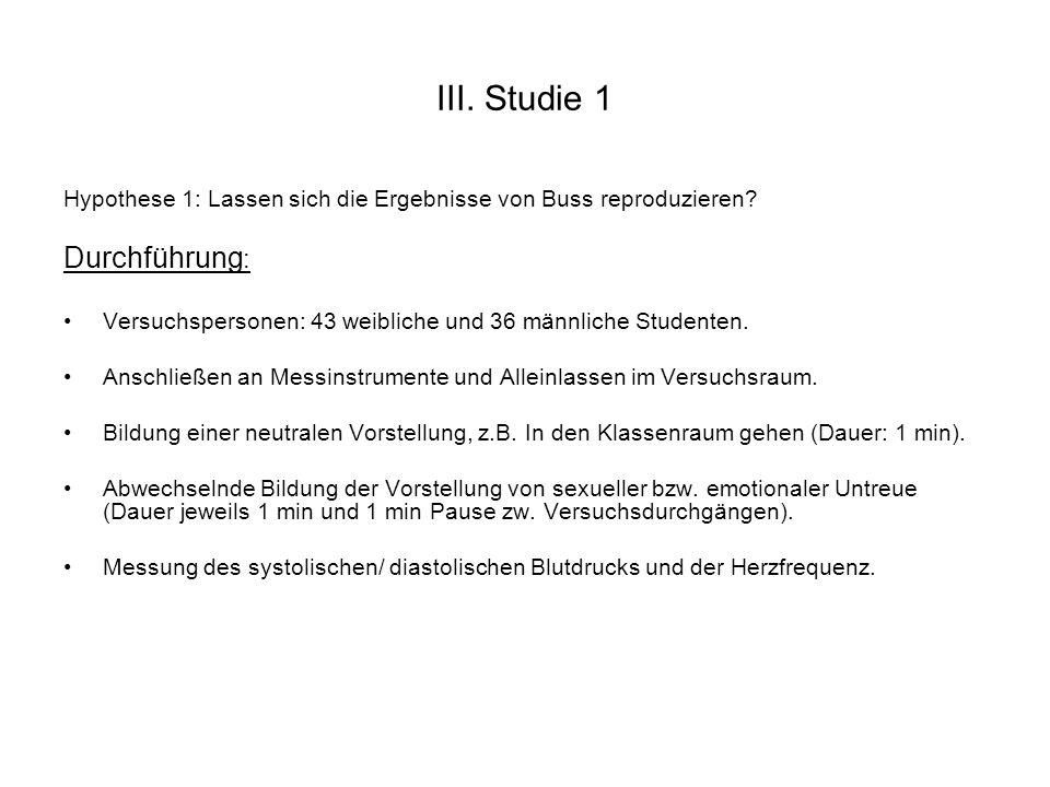 III. Studie 1 Durchführung:
