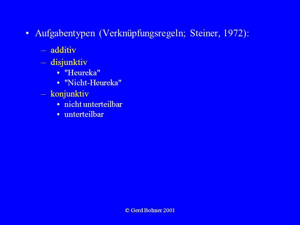 Aufgabentypen (Verknüpfungsregeln; Steiner, 1972):