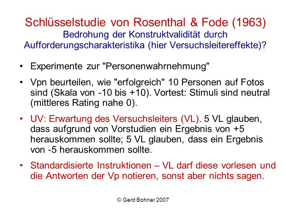 Schlüsselstudie von Rosenthal & Fode (1963) Bedrohung der Konstruktvalidität durch Aufforderungscharakteristika (hier Versuchsleitereffekte)