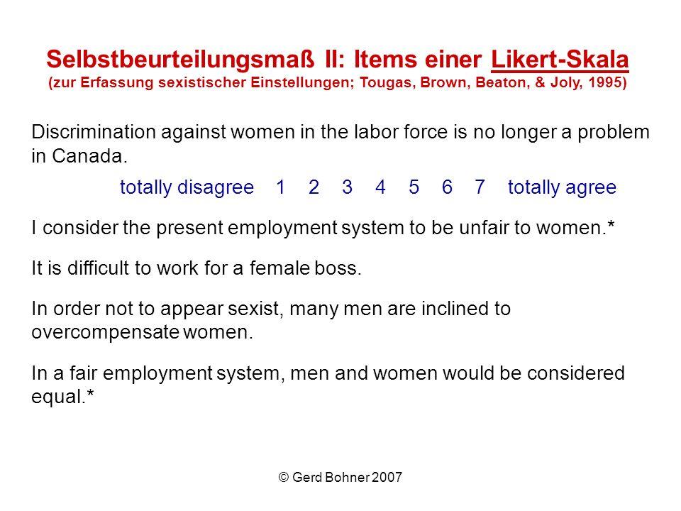 Selbstbeurteilungsmaß II: Items einer Likert-Skala (zur Erfassung sexistischer Einstellungen; Tougas, Brown, Beaton, & Joly, 1995)