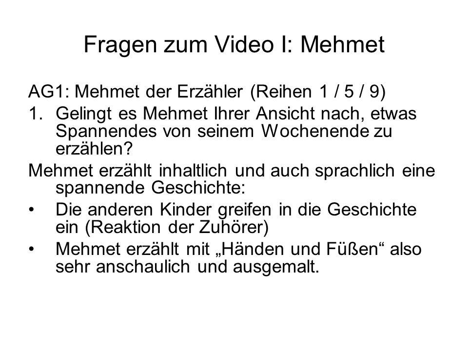 Fragen zum Video I: Mehmet