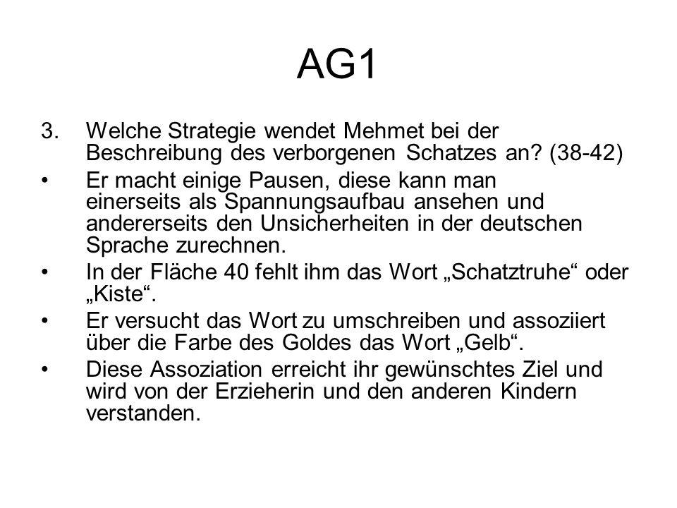 AG1 Welche Strategie wendet Mehmet bei der Beschreibung des verborgenen Schatzes an (38-42)