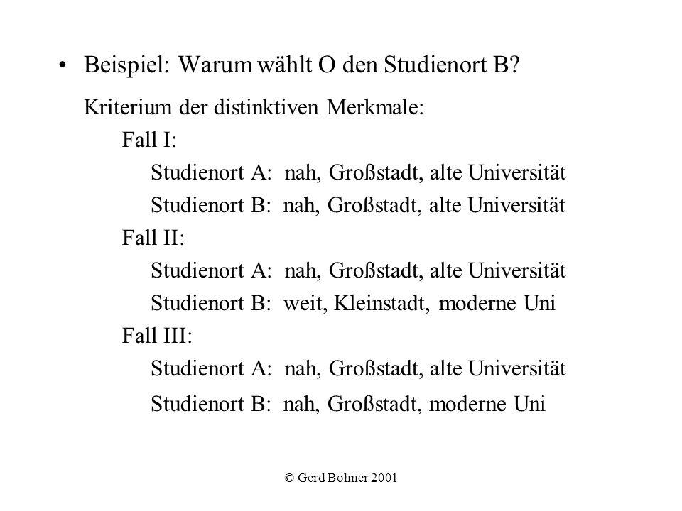 Beispiel: Warum wählt O den Studienort B