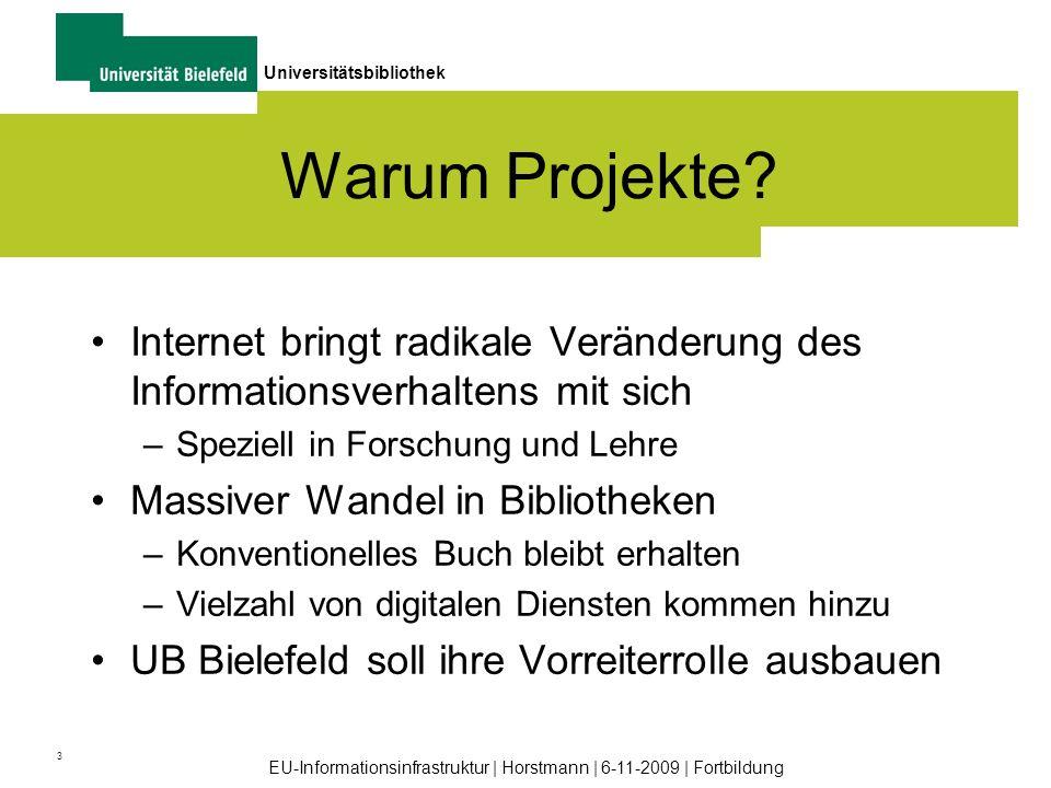 Warum Projekte Internet bringt radikale Veränderung des Informationsverhaltens mit sich. Speziell in Forschung und Lehre.