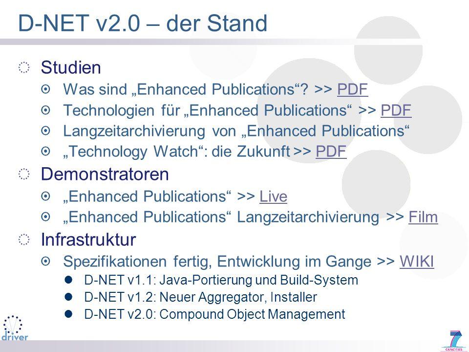 D-NET v2.0 – der Stand Studien Demonstratoren Infrastruktur