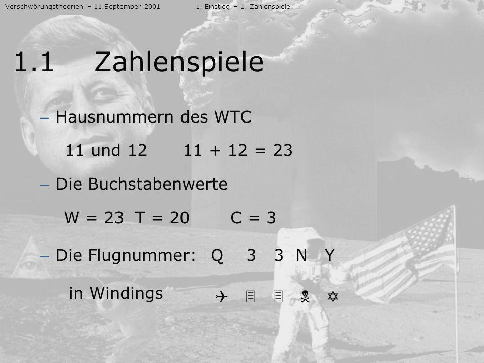 1.1 Zahlenspiele in Windings Hausnummern des WTC