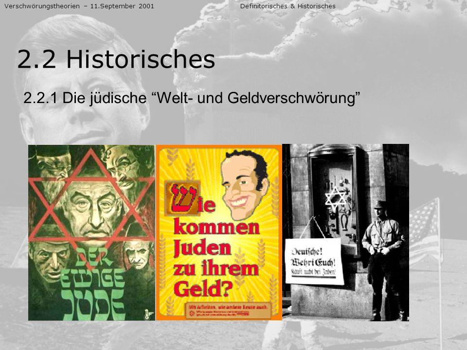 2.2 Historisches 2.2.1 Die jüdische Welt- und Geldverschwörung