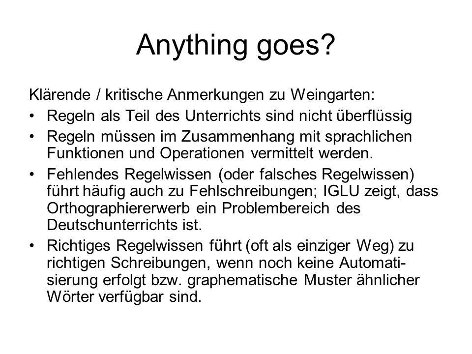 Anything goes Klärende / kritische Anmerkungen zu Weingarten: