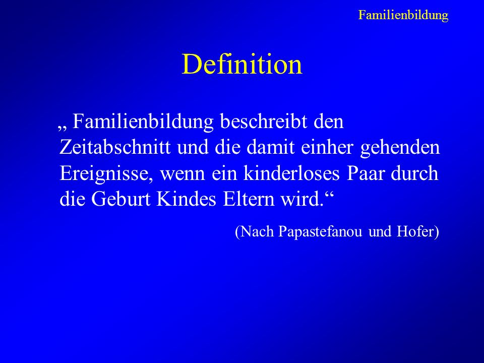 Familienbildung Definition.