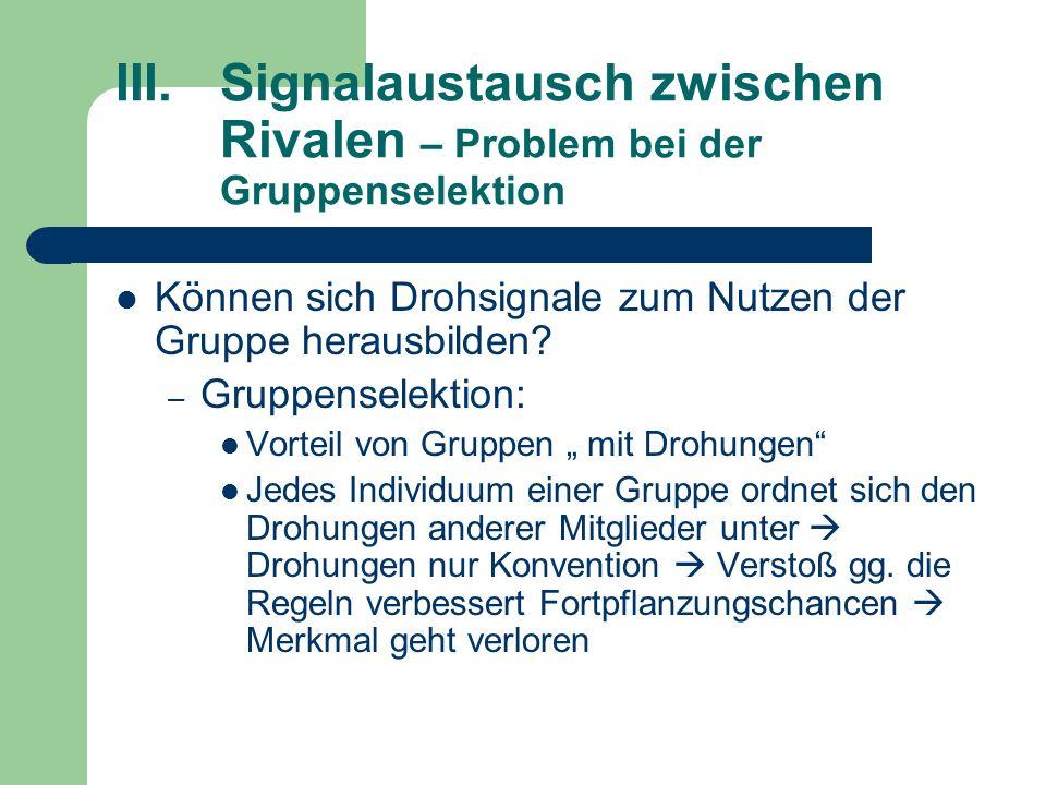 III. Signalaustausch zwischen. Rivalen – Problem bei der