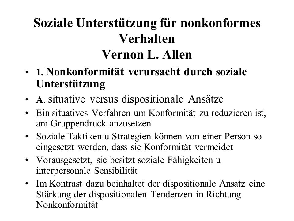 Soziale Unterstützung für nonkonformes Verhalten Vernon L. Allen