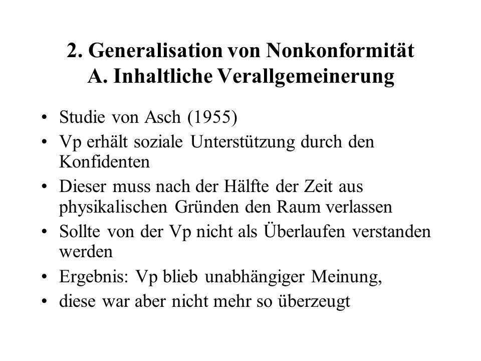 2. Generalisation von Nonkonformität A. Inhaltliche Verallgemeinerung
