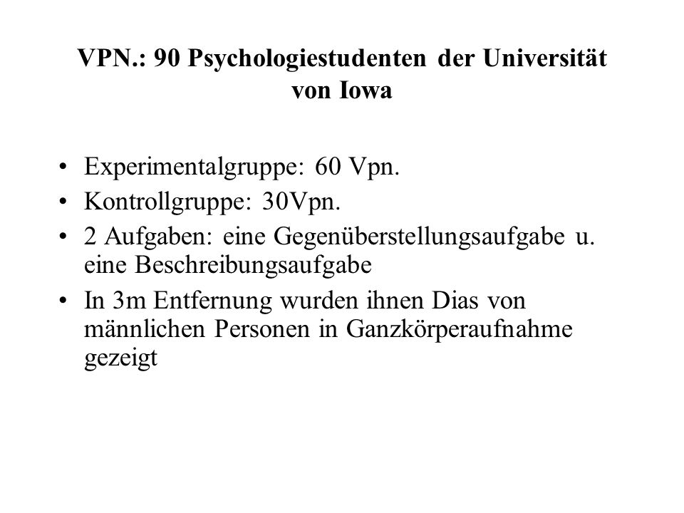 VPN.: 90 Psychologiestudenten der Universität von Iowa
