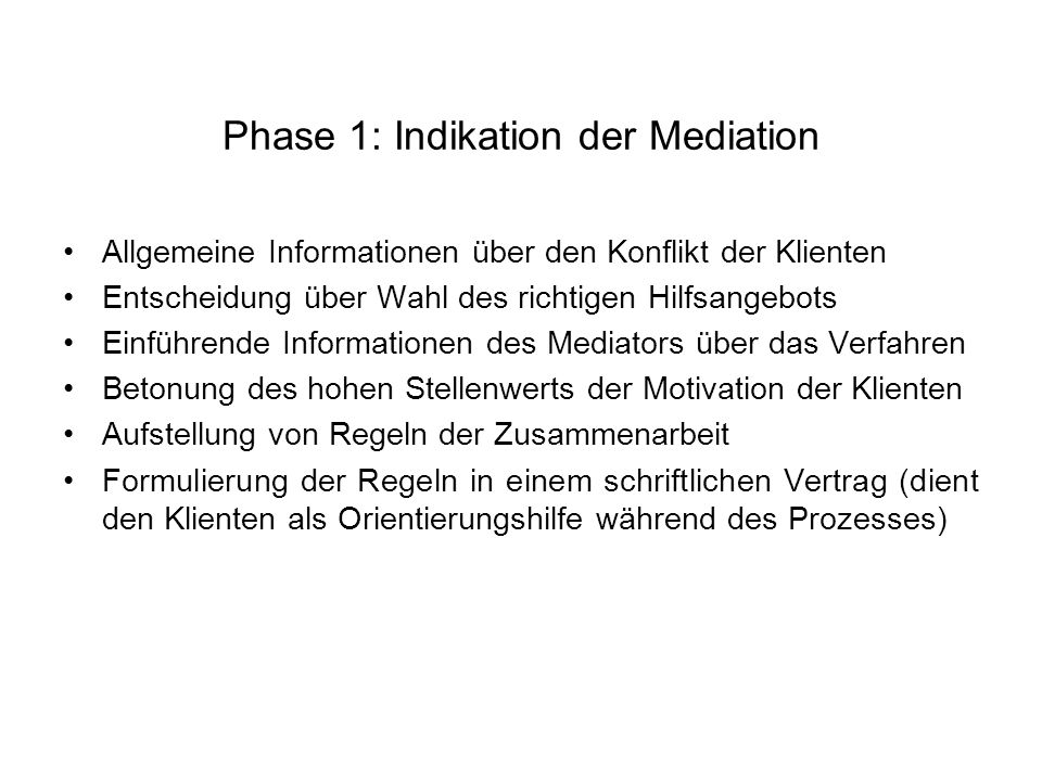 Phase 1: Indikation der Mediation