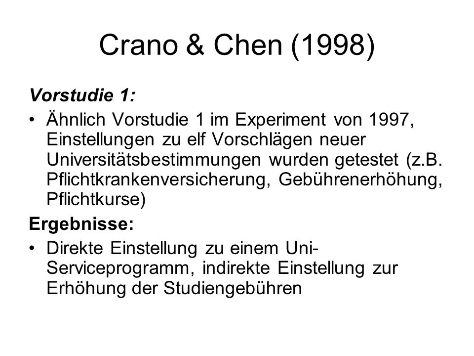 Crano & Chen (1998) Vorstudie 1: