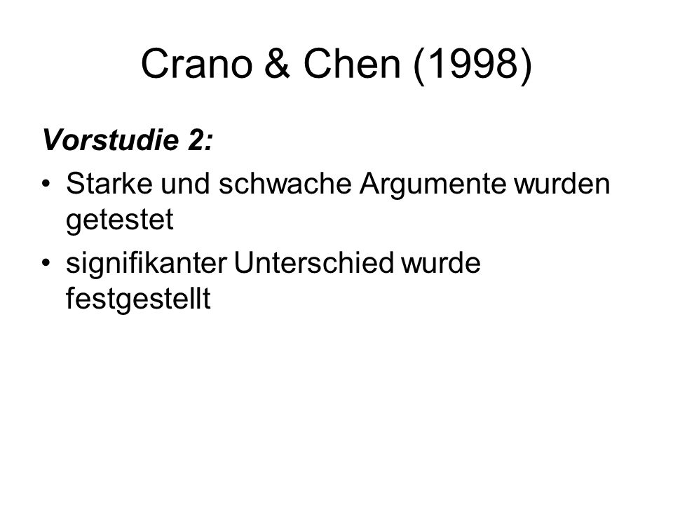 Crano & Chen (1998) Vorstudie 2: