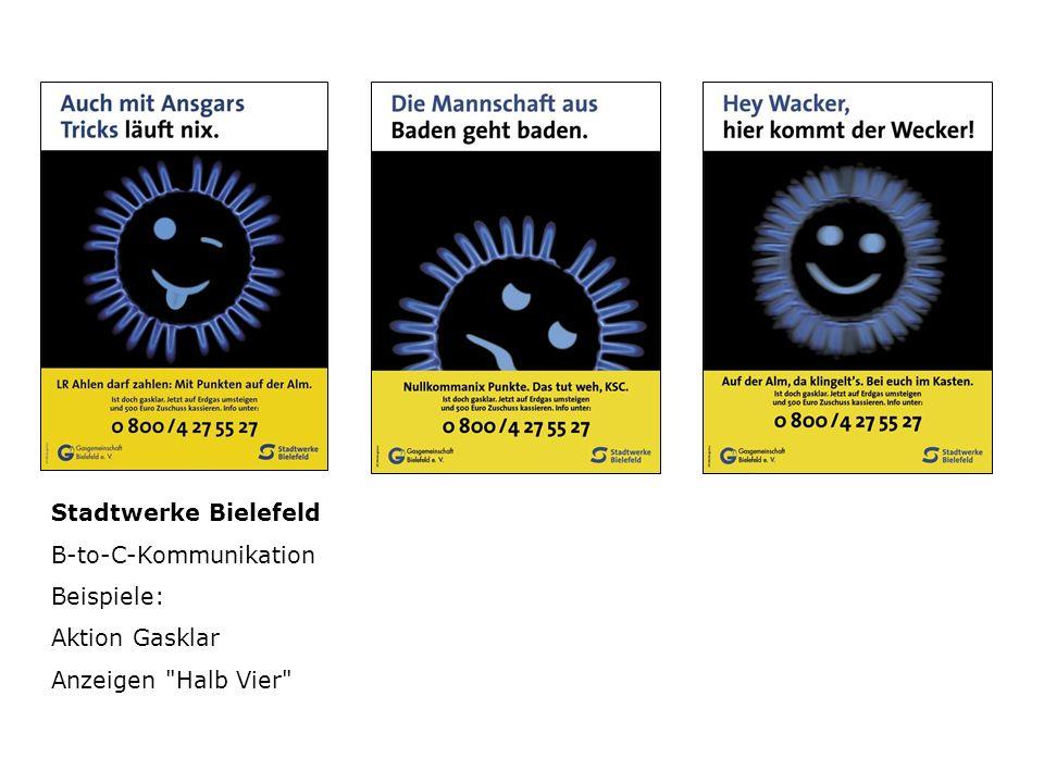 Stadtwerke Bielefeld B-to-C-Kommunikation Beispiele: Aktion Gasklar Anzeigen Halb Vier