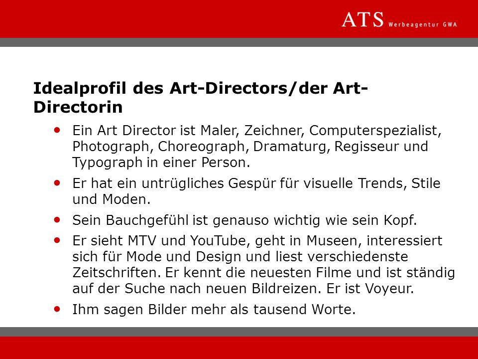 Idealprofil des Art-Directors/der Art-Directorin