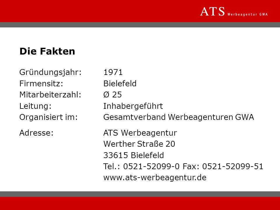 Die Fakten Gründungsjahr: 1971 Firmensitz: Bielefeld
