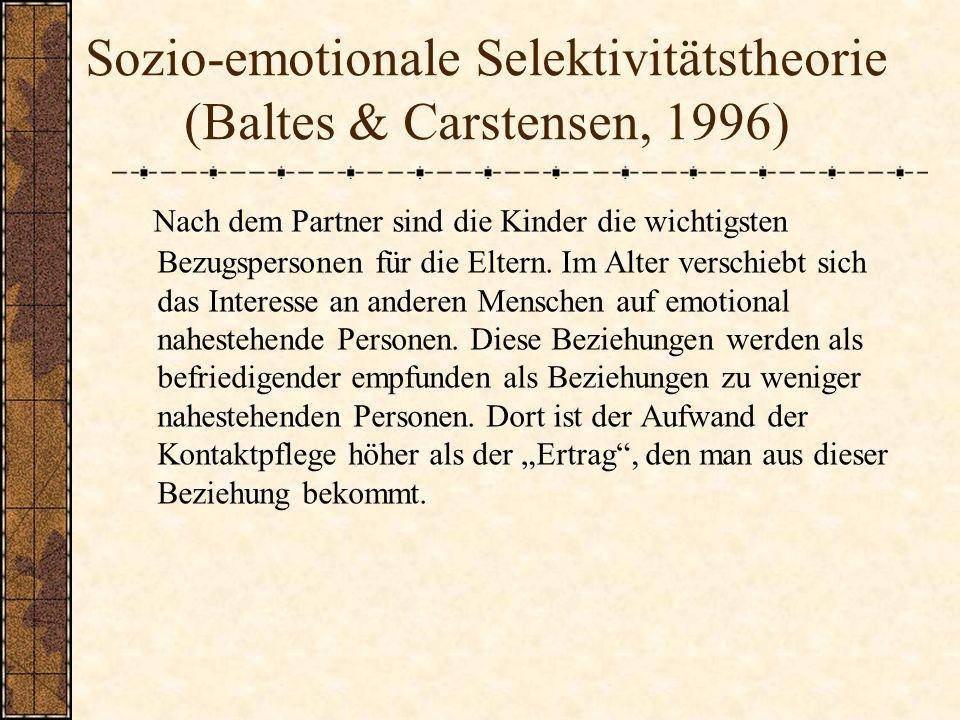 Sozio-emotionale Selektivitätstheorie (Baltes & Carstensen, 1996)