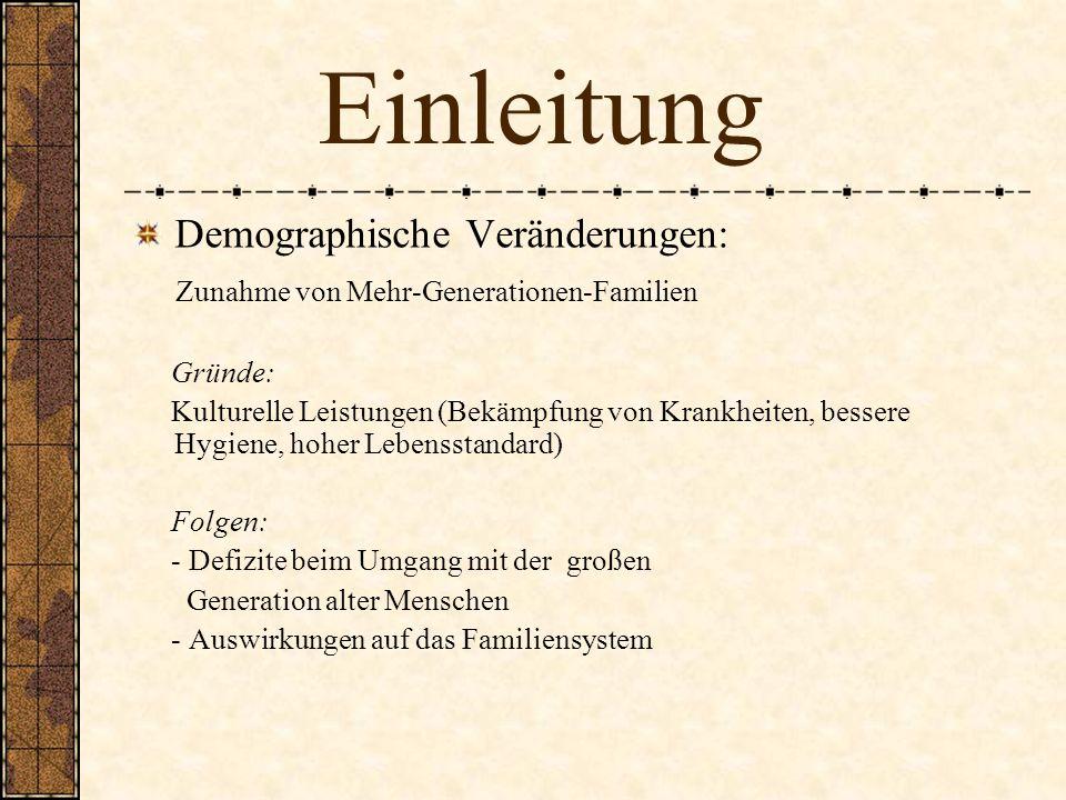 Einleitung Demographische Veränderungen: