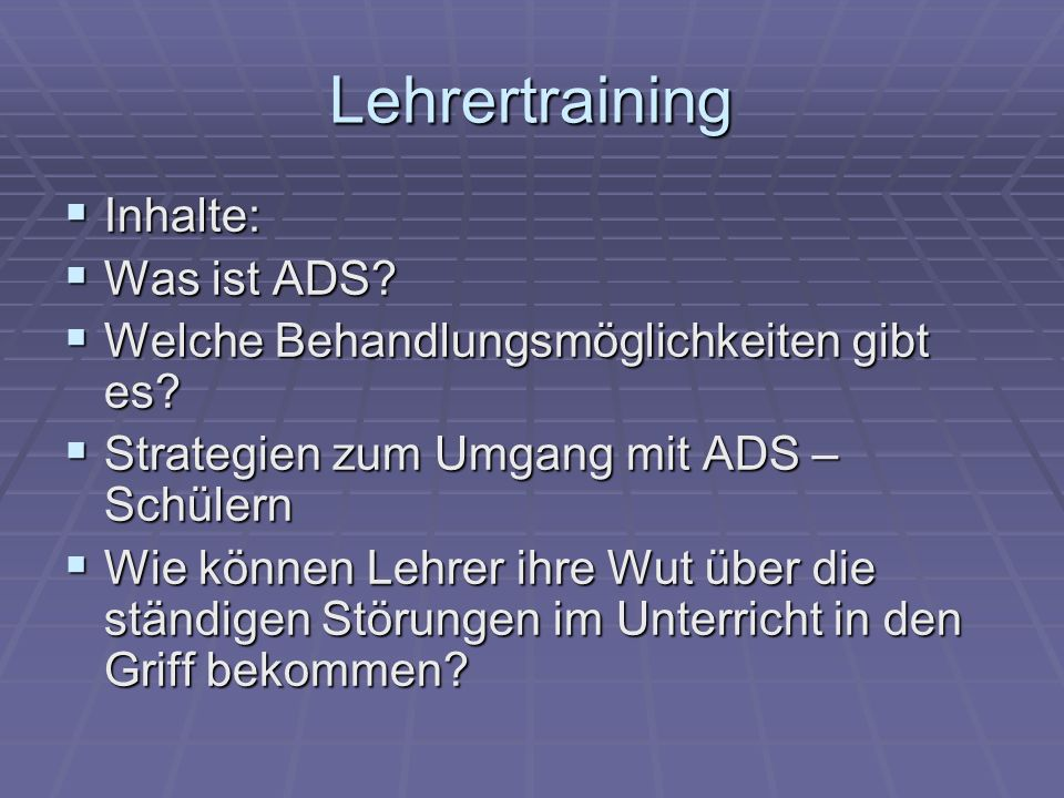 Lehrertraining Inhalte: Was ist ADS