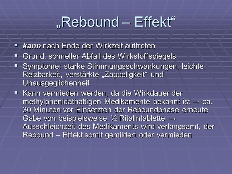 """""""Rebound – Effekt kann nach Ende der Wirkzeit auftreten"""