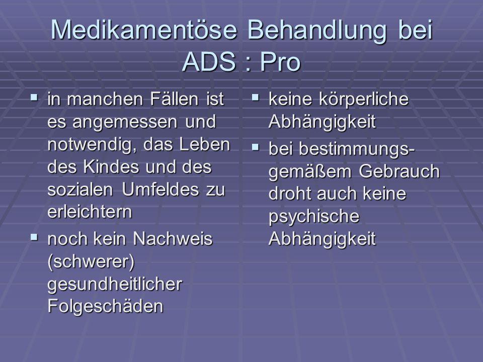 Medikamentöse Behandlung bei ADS : Pro