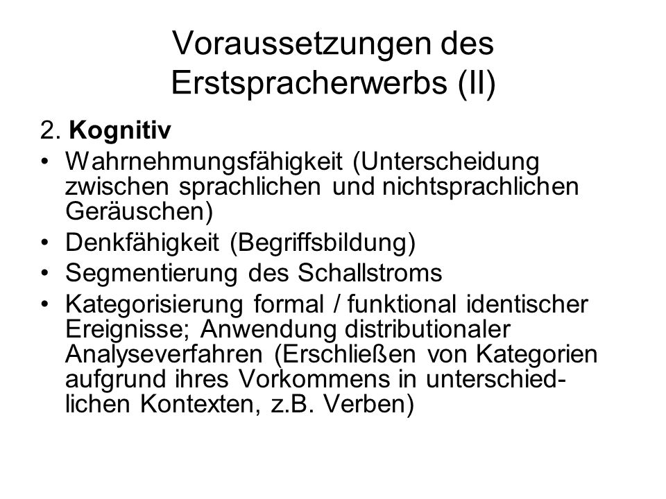 Voraussetzungen des Erstspracherwerbs (II)