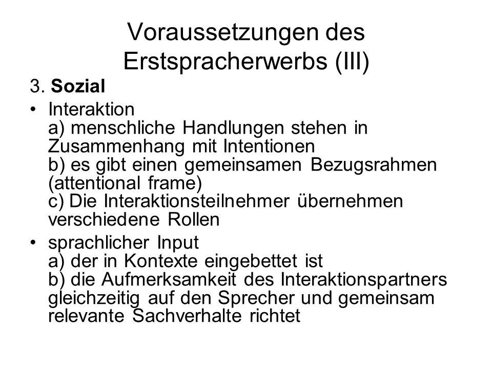 Voraussetzungen des Erstspracherwerbs (III)
