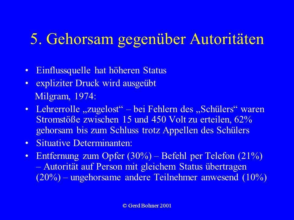 5. Gehorsam gegenüber Autoritäten