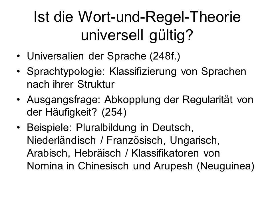 Ist die Wort-und-Regel-Theorie universell gültig