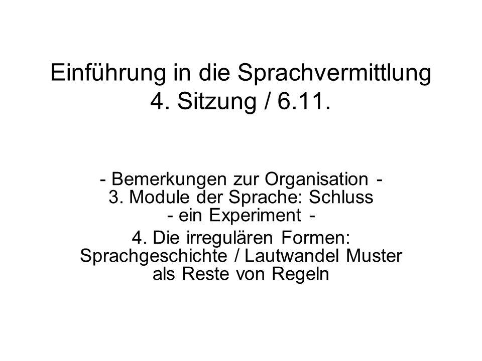 Einführung in die Sprachvermittlung 4. Sitzung / 6.11.