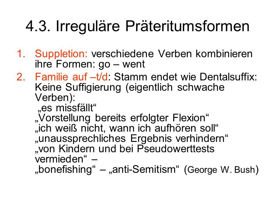 4.3. Irreguläre Präteritumsformen