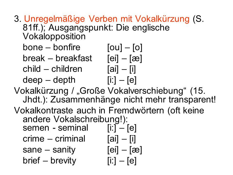 3. Unregelmäßige Verben mit Vokalkürzung (S. 81ff