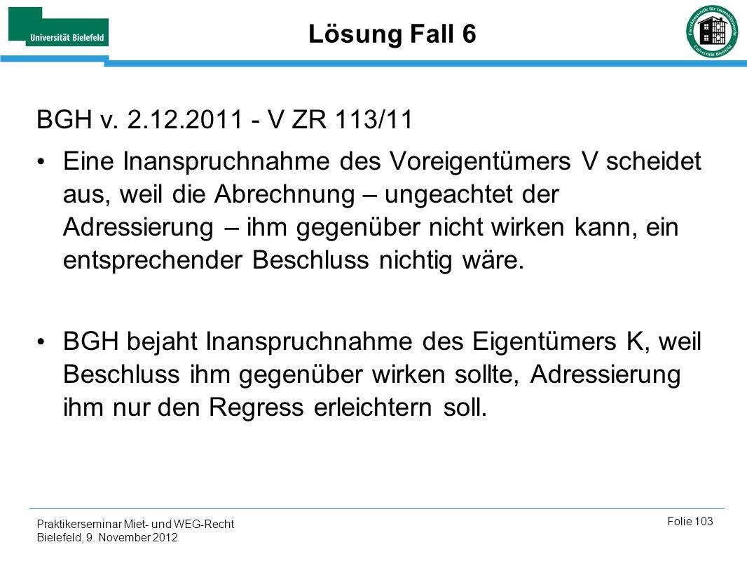 Lösung Fall 6 BGH v. 2.12.2011 - V ZR 113/11.