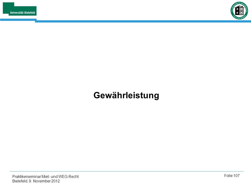 Gewährleistung Praktikerseminar Miet- und WEG-Recht Bielefeld, 9. November 2012