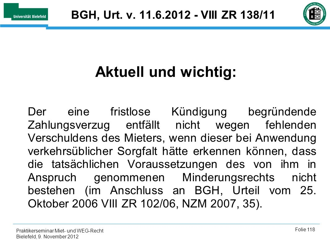 Aktuell und wichtig: BGH, Urt. v. 11.6.2012 - VIII ZR 138/11