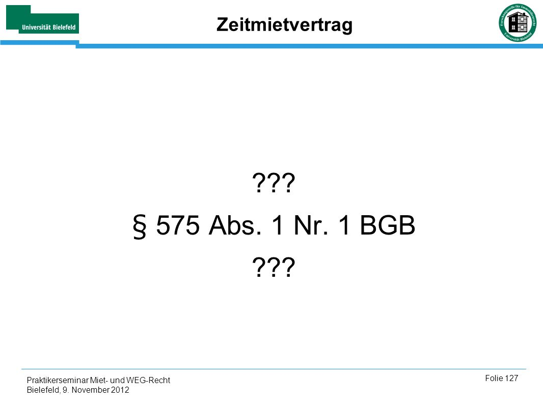 § 575 Abs. 1 Nr. 1 BGB Zeitmietvertrag