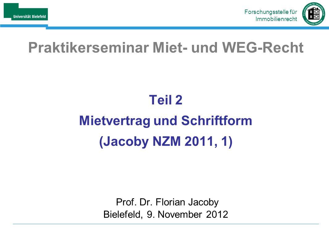 Praktikerseminar Miet- und WEG-Recht Mietvertrag und Schriftform